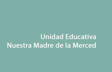 Unidad Educativa Nuestra Madre de La Merced