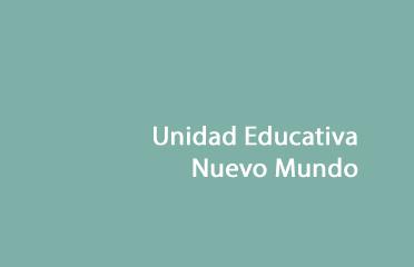 Unidad Educativa Nuevo Mundo