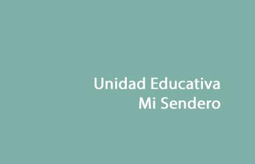Unidad Educativa Mi Sendero